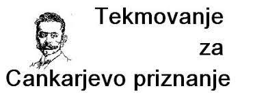 ŠOLSKO tekmovanje za Cankarjevo priznanje